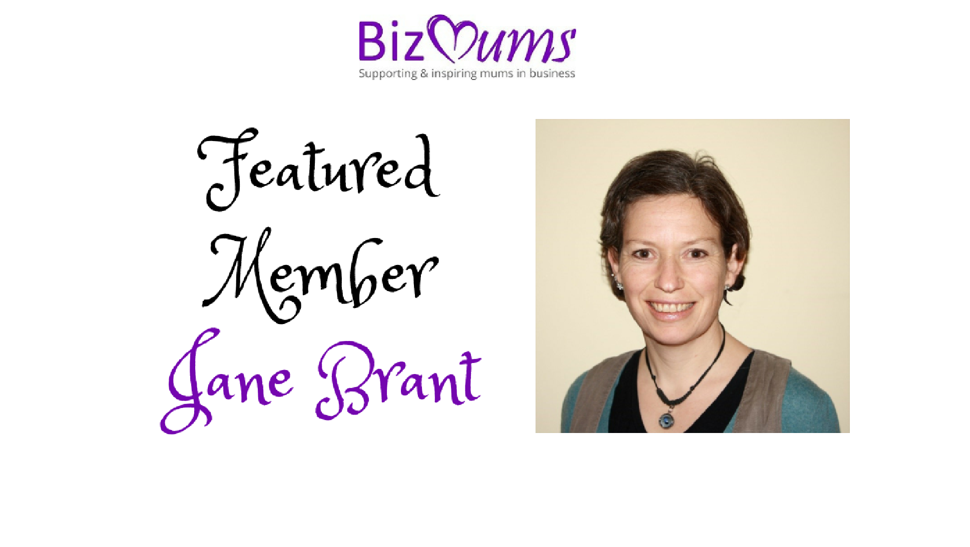 Featured Member – Jane Brant